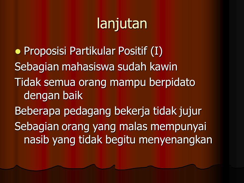 lanjutan Proposisi Partikular Positif (I)