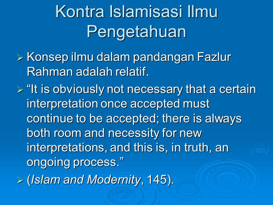 Kontra Islamisasi Ilmu Pengetahuan