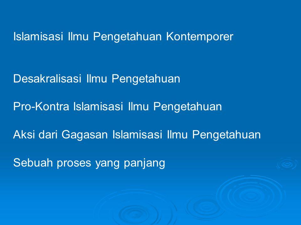 Islamisasi Ilmu Pengetahuan Kontemporer