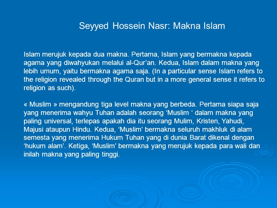 Seyyed Hossein Nasr: Makna Islam