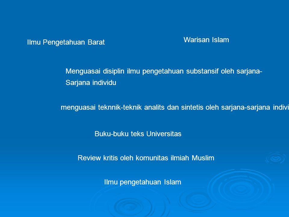 Warisan Islam Ilmu Pengetahuan Barat. Menguasai disiplin ilmu pengetahuan substansif oleh sarjana-