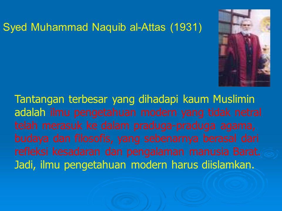 Syed Muhammad Naquib al-Attas (1931)