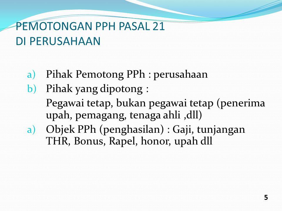 PEMOTONGAN PPH PASAL 21 DI PERUSAHAAN