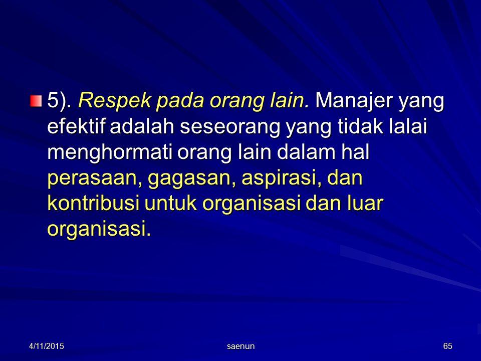 5). Respek pada orang lain