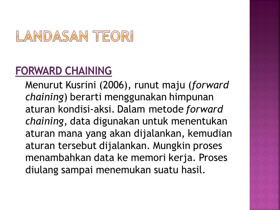 LANDASaN TEORI Forward chaining