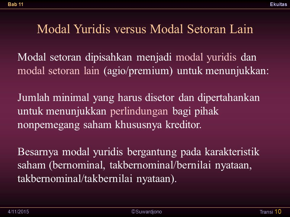 Modal Yuridis versus Modal Setoran Lain