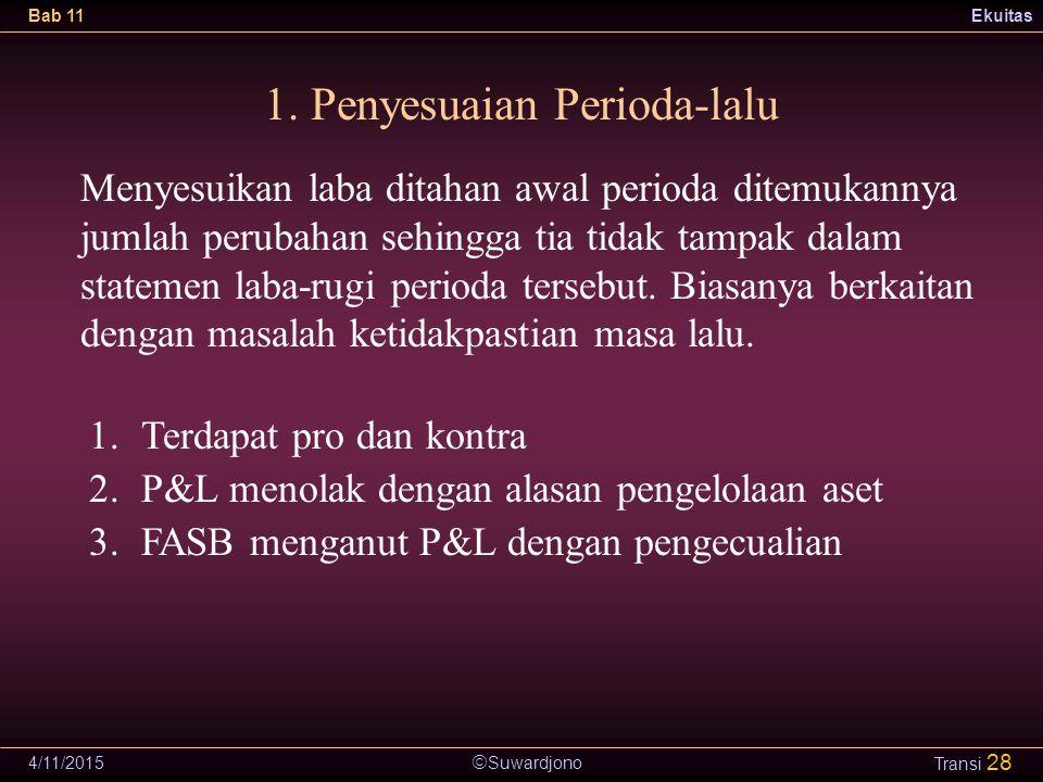 1. Penyesuaian Perioda-lalu