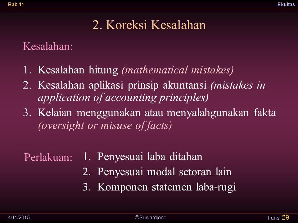 2. Koreksi Kesalahan Kesalahan:
