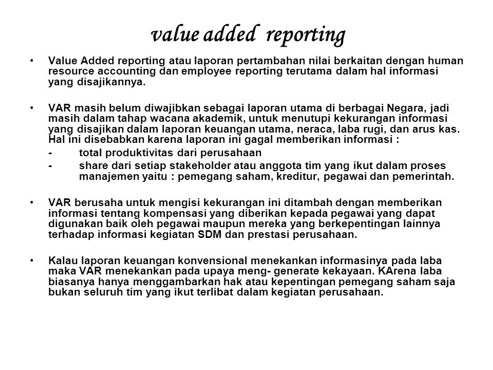 value added reporting