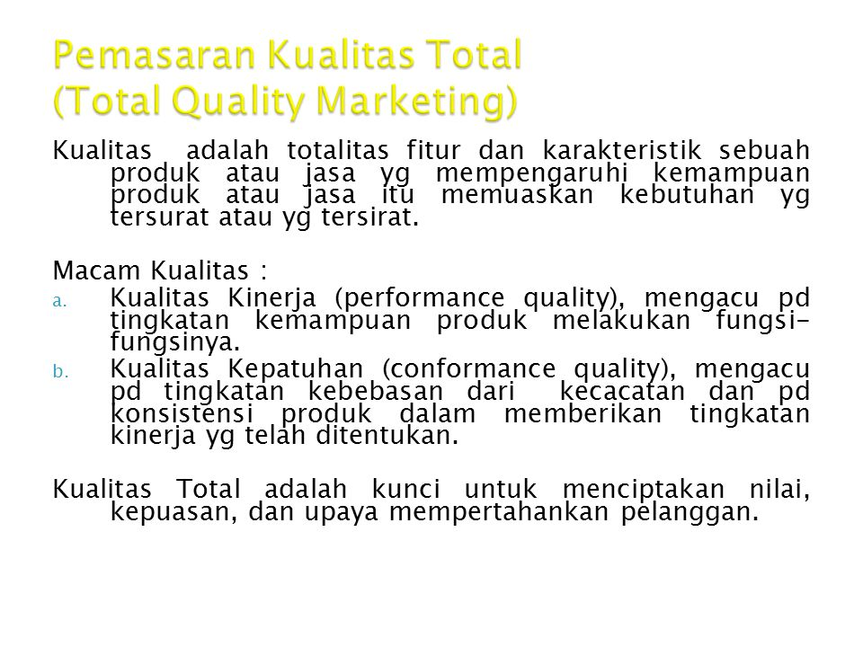 Pemasaran Kualitas Total (Total Quality Marketing)