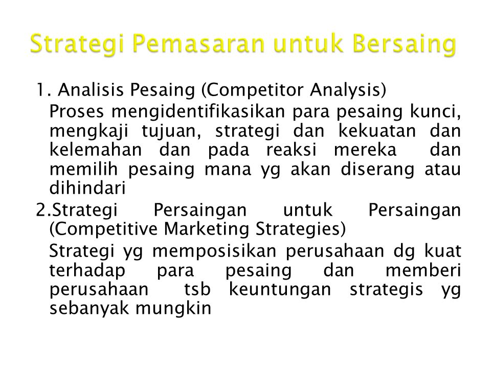 Strategi Pemasaran untuk Bersaing
