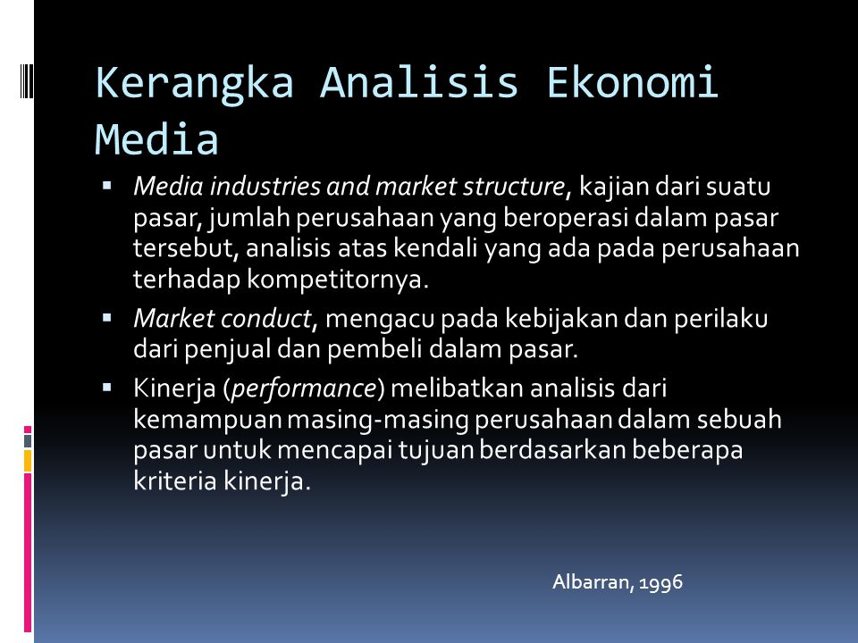 Kerangka Analisis Ekonomi Media