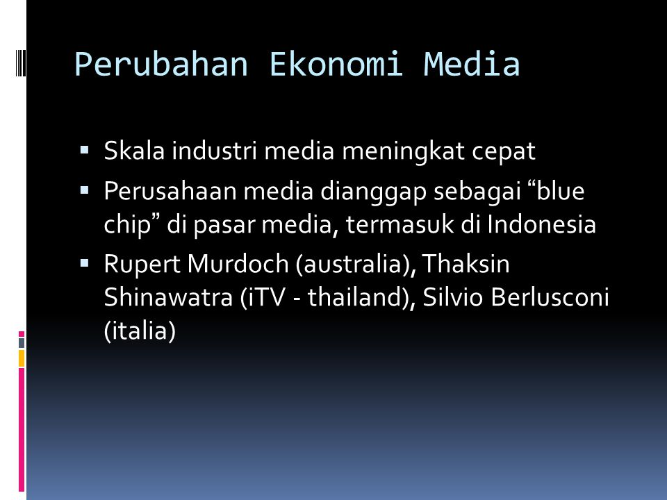 Perubahan Ekonomi Media