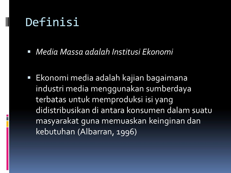 Definisi Media Massa adalah Institusi Ekonomi