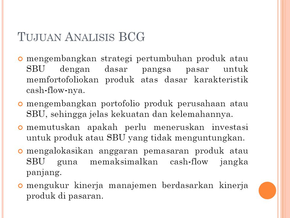 Tujuan Analisis BCG