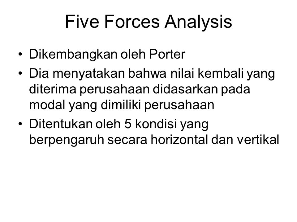 Five Forces Analysis Dikembangkan oleh Porter