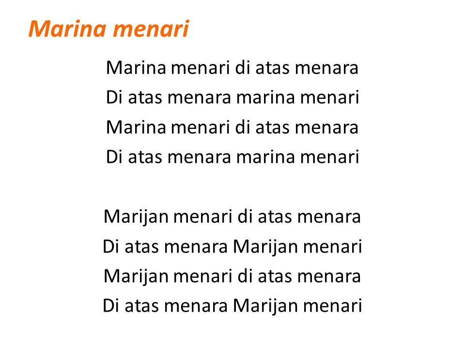 Marina menari Marina menari di atas menara Di atas menara marina menari Marijan menari di atas menara Di atas menara Marijan menari