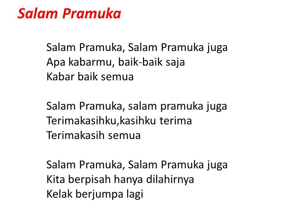 Salam Pramuka Salam Pramuka, Salam Pramuka juga