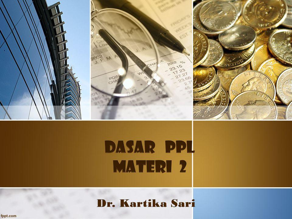DASAR PPL MATERI 2 Dr. Kartika Sari