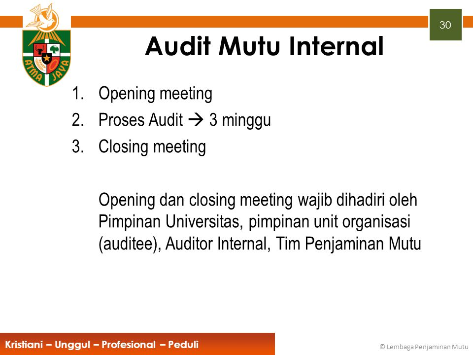 Audit Mutu Internal Opening meeting Proses Audit  3 minggu