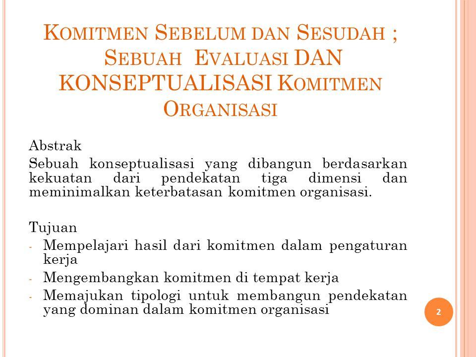 Komitmen Sebelum dan Sesudah ; Sebuah Evaluasi DAN KONSEPTUALISASI Komitmen Organisasi
