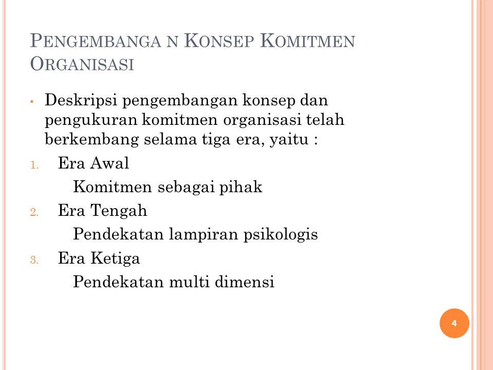 Pengembanga n Konsep Komitmen Organisasi