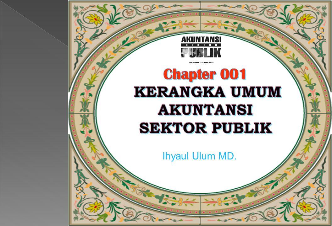Chapter 001 KERANGKA UMUM AKUNTANSI SEKTOR PUBLIK