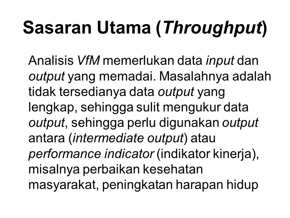 Sasaran Utama (Throughput)