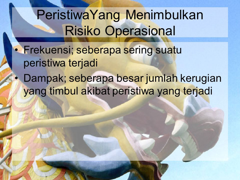 PeristiwaYang Menimbulkan Risiko Operasional