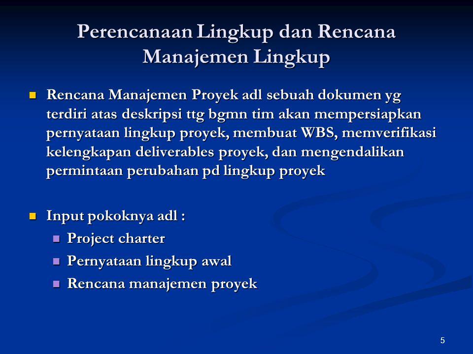 Perencanaan Lingkup dan Rencana Manajemen Lingkup