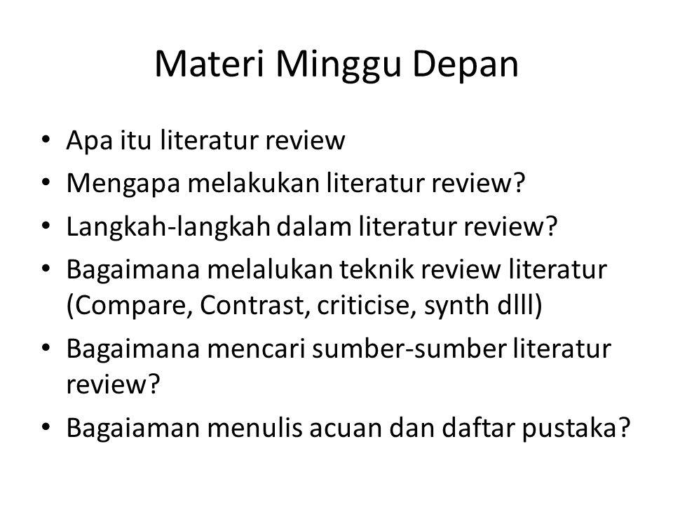 Materi Minggu Depan Apa itu literatur review