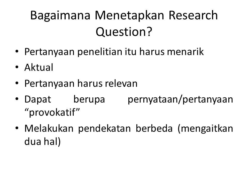 Bagaimana Menetapkan Research Question