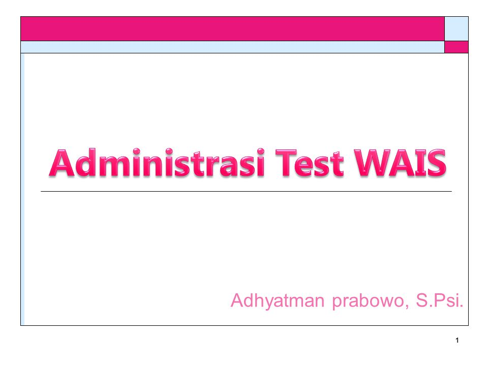 Administrasi Test WAIS