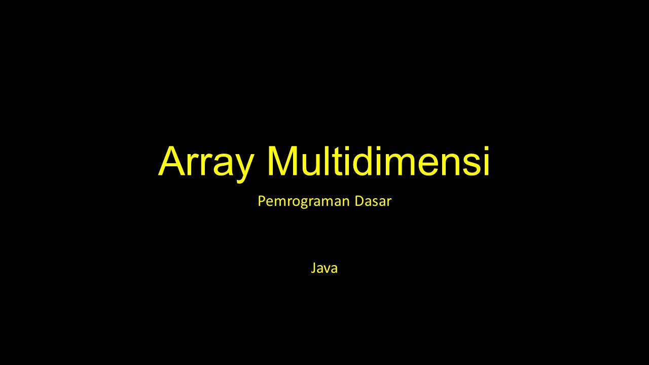 Pemrograman Dasar Java