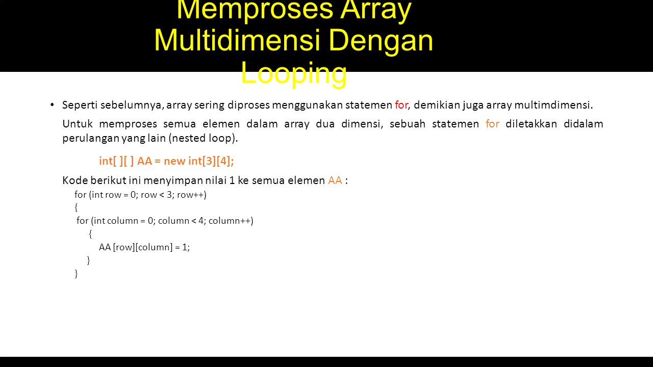 Memproses Array Multidimensi Dengan Looping