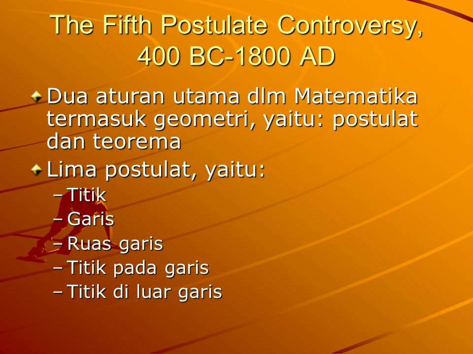 The Fifth Postulate Controversy, 400 BC-1800 AD