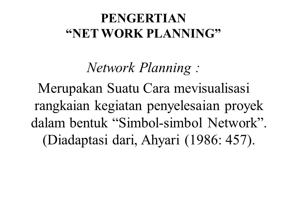 PENGERTIAN NET WORK PLANNING