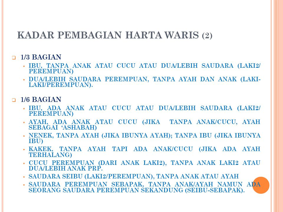 KADAR PEMBAGIAN HARTA WARIS (2)