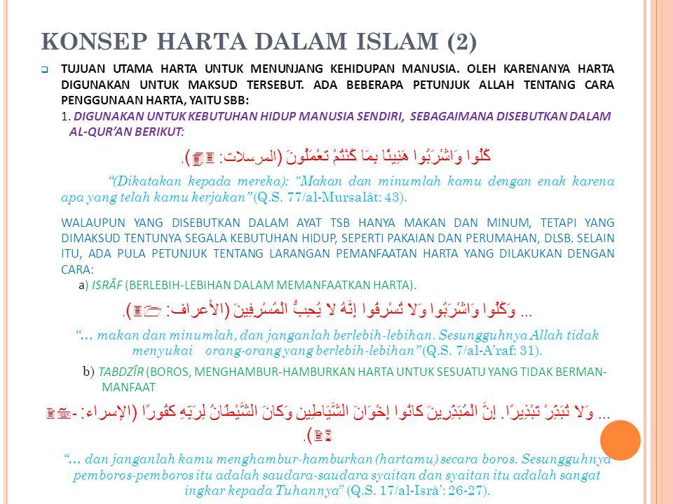 KONSEP HARTA DALAM ISLAM (2)