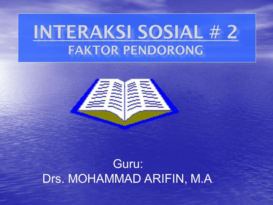 Guru: Drs. MOHAMMAD ARIFIN, M.A.