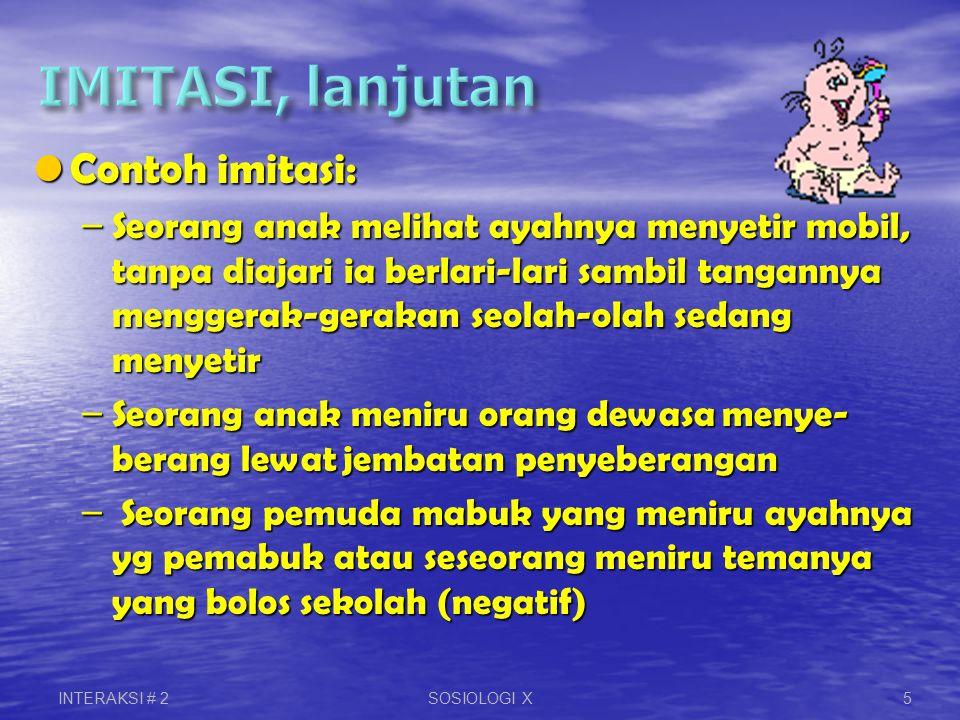 IMITASI, lanjutan Contoh imitasi:
