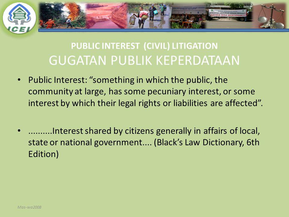PUBLIC INTEREST (CIVIL) LITIGATION GUGATAN PUBLIK KEPERDATAAN