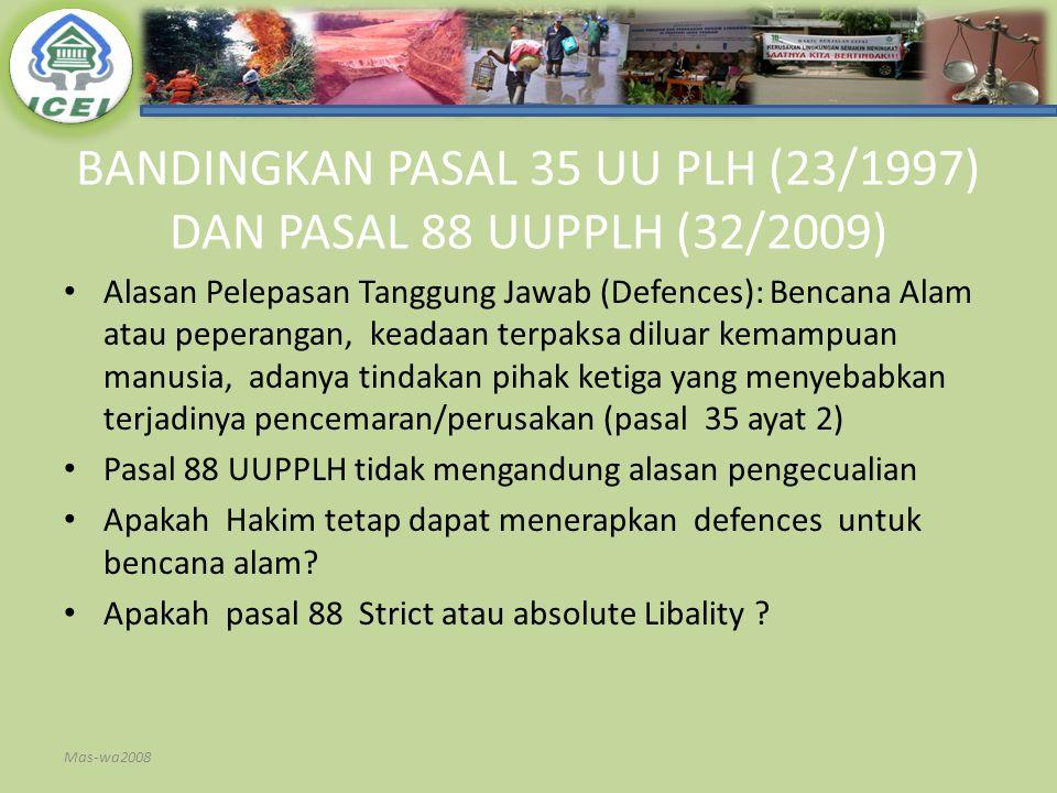 BANDINGKAN PASAL 35 UU PLH (23/1997) DAN PASAL 88 UUPPLH (32/2009)