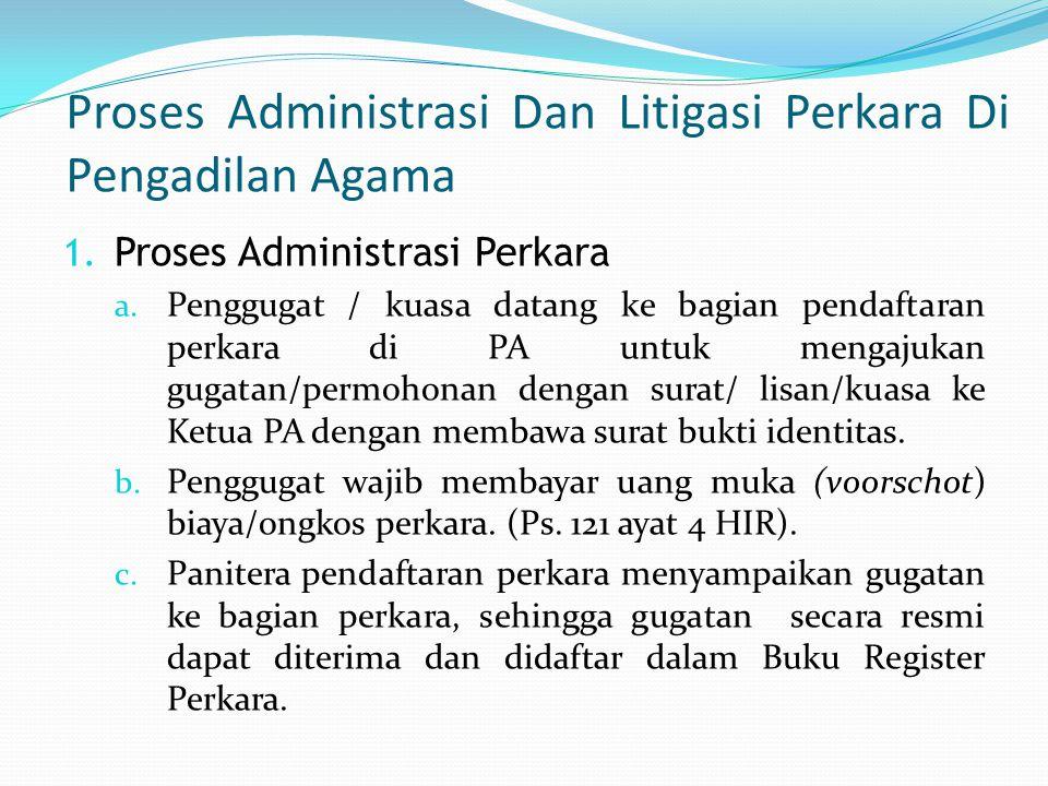 Proses Administrasi Dan Litigasi Perkara Di Pengadilan Agama