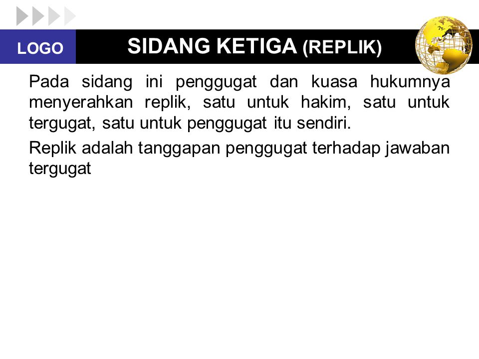 SIDANG KETIGA (REPLIK)