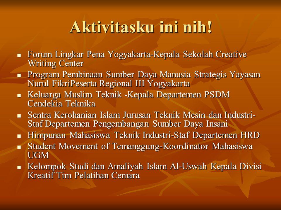 Aktivitasku ini nih! Forum Lingkar Pena Yogyakarta-Kepala Sekolah Creative Writing Center.