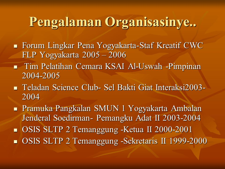 Pengalaman Organisasinye..