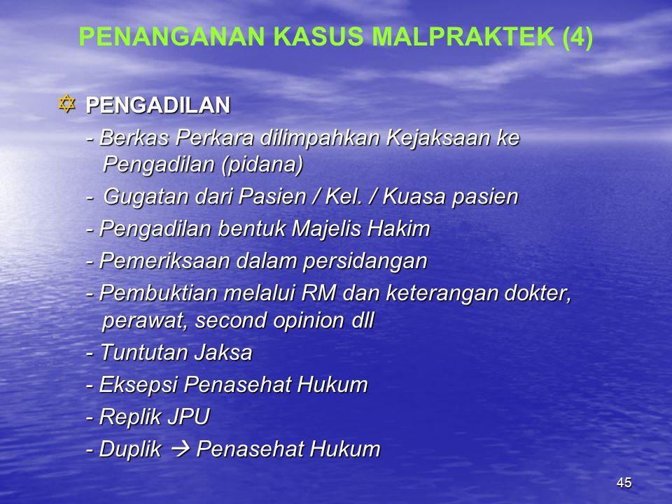 PENANGANAN KASUS MALPRAKTEK (4)