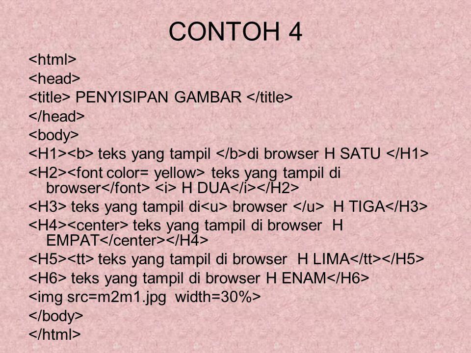 CONTOH 4 <html> <head>