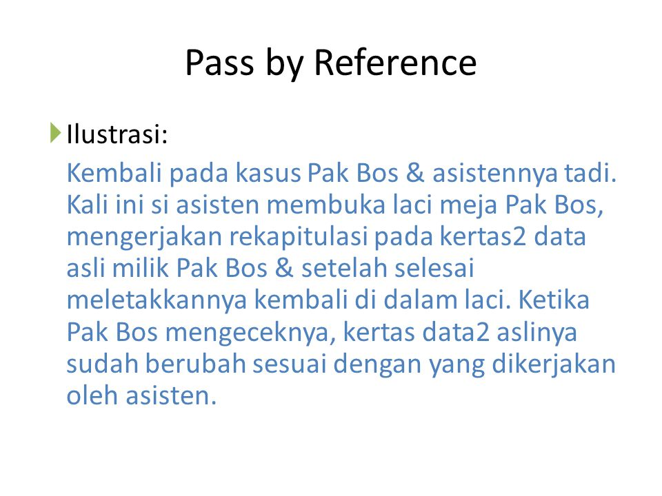 Pass by Reference Ilustrasi: